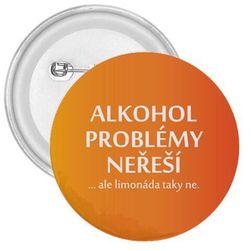 Jelvény - Az alkohol nem oldja meg a problémákat