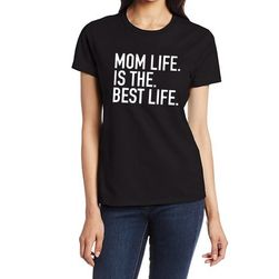 Vtipné tričko pro maminky - 3 barvy
