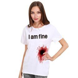 """Dámské tričko s krvavou skvrnou a nápisem """"I'm fine"""""""