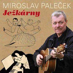 Miroslav Paleček - Ježkárny, CD PD_293810