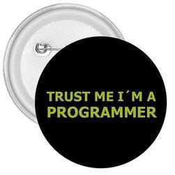 Przypinka TRUST ME I'M A PROGRAMMER