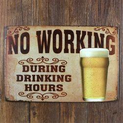 Plechová retro cedule - No Working