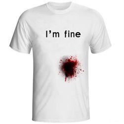 """Мъжка тениска с петна от кръв и надпис """"I'm fine"""""""