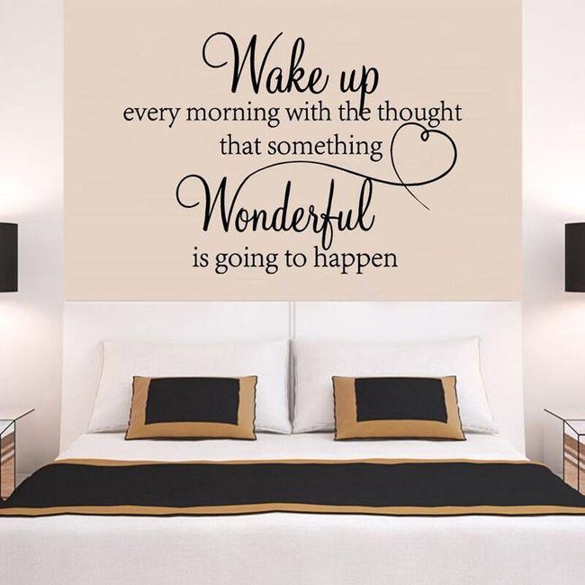 Dekorativní samolepka na zeď 45 x 29 cm - Wake up every morning 1