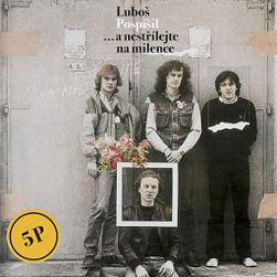 Luboš Pospíšil & 5P: ... és ne lőj a szeretődre, LP PD_1595934