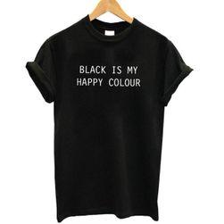Дамска тениска с напис - Black is my happy colour