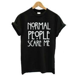 """Дамска тенсиска с принт """"Normal People Scare Me"""" - повече цветове"""