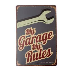 Tablica z napisem My Garage My Rules