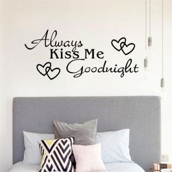 Samolepka na zeď - Always kiss me goodnight SR_DS17373520