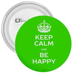 Placka Keep calm and be happy