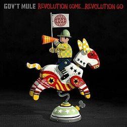 Gov't Mule: Revolution Come ... revoltio, CD PD_1175008