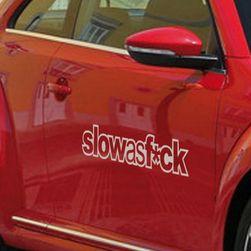 Nálepka na auto - Slow as fuck - bílá SR_DS12734398